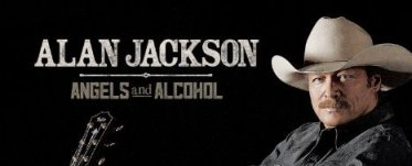 ALAN JACKSON – ANGELS AND ALCOHOL
