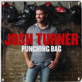 CD-Josh Turner Punching Bag