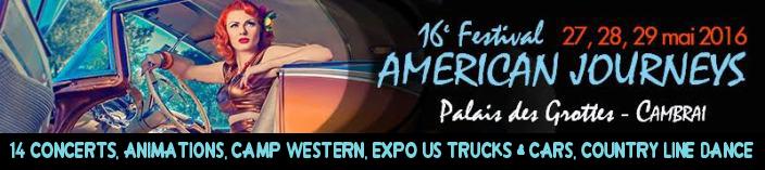 Festival American Journey 2016 :Toutes les infos - CLIQUEZ !