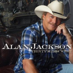 Alan Jackson-Thirty Miles West